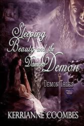 Sleeping Beauty and the Damned Demon: Volume 5 (Demon Tales)