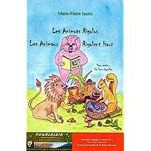 Les Animots Rigolos - Les Animaux Rigolent Haut 1ère partie : les Sons Voyelles