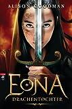 'EONA - Drachentochter' von Alison Goodman