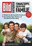 BILD Ratgeber Finanztipps für die junge Familie