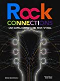 Rock connections. Una mappa completa del rock 'n' roll
