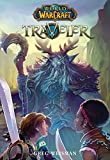Traveler (World of Warcraft, Band 1)