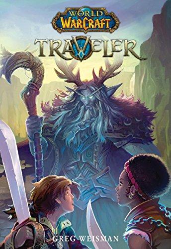 Traveler (World of Warcraft, Band 1) (Serie 1 Traveler)