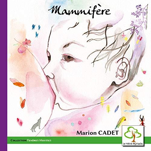 Mammifère par  Marion Cadet