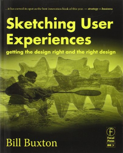 sketching-user-experiences-getting-the-design-right-and-the-right-design-interactive-technologies