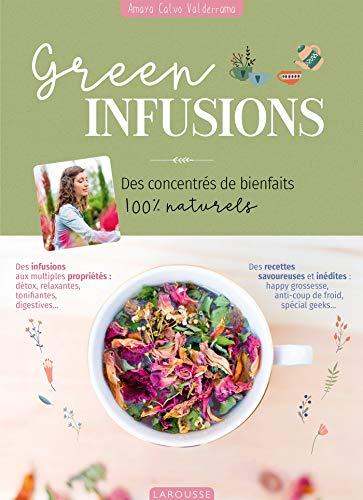 Green Infusions par  Amaya Calvo Valderrama