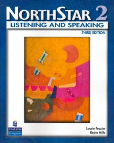 NorthStar, Listening and Speaking 2 (Student Book Alone): Student Book Level 2 by Robin Mills (1-Oct-2008) Paperback