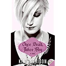 Once Dead Twice Shy: A Novel by Kim Harrison (April 08,2010)