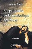 Encyclopédie de la Symbolique des rêves - Le vocabulaire fondamental des rêves