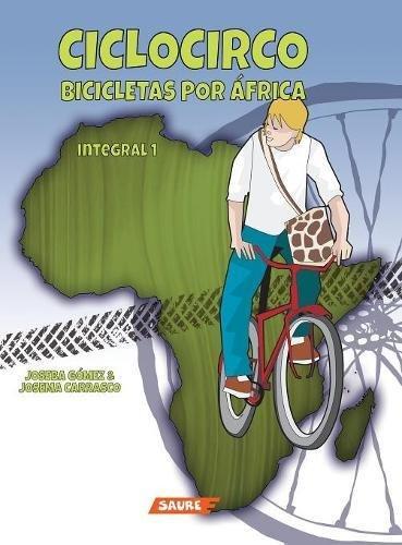Ciclocirco. Bicicletas Por África par Joseba Gómez