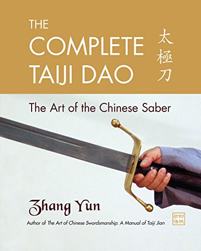 The Complete Taiji Dao: The Art of the Chinese Saber