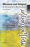 Measure and Integral: An Introduction to Real Analysis, Second Edition (Chapman & Hall/CRC Pure and Applied Mathematics)