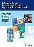 Lokalanästhesie, Regionalanästhesie, Regionale Schmerztherapie bei Amazon kaufen