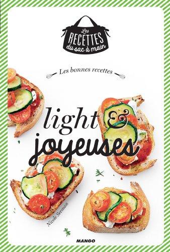 Les bonnes recettes light et joyeuses