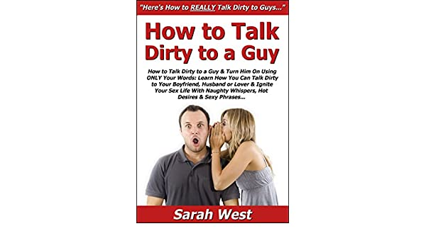 dirty phrases to turn him on