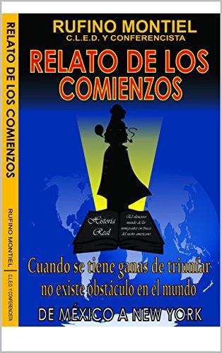 RELATO DE LOS COMIENZOS por RUFINO MONTIEL