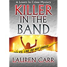 Killer in the Band (Lovers in Crime Mystery Book 3) (English Edition)