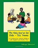 The Holy Qur'an for Kids: Juz 'Amma a Textbook for School Children