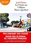 La Vérité sur l'affaire Harry Quebert - Livre audio 2 CD MP3