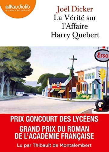 La Vérité sur l'affaire Harry Quebert: Livre audio 2 CD MP3 (Littérature) por Joël Dicker