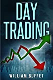Day Trading: The ultimate guide to mastering the art of day trading, Make money with these simple strategies