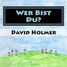 Wer Bist Du? (German Edition)