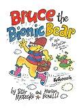 Bruce the Bionic Bear (English Edition)
