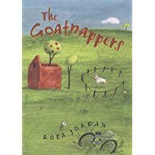 The Goatnappers by Rosa Jordan (2007-04-04)