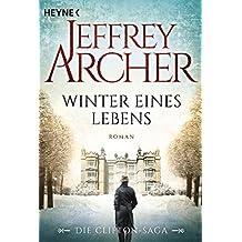 Winter eines Lebens: Die Clifton Saga 7 - Roman (Die Clifton-Saga)