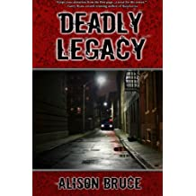 Deadly Legacy: A Carmedy & Garrett Mystery