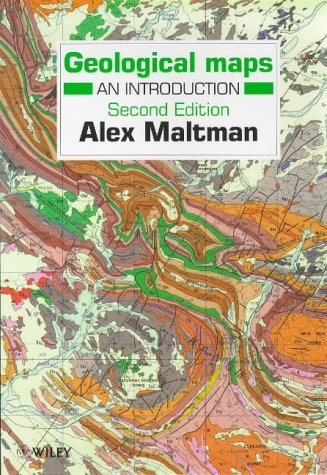 Geological Maps: An Introduction (2nd Edition) by Alex Maltman (1998-06-06)