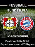 Das komplette Spiel: Bayer Leverkusen gegen FC Bayern München