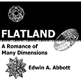 Flatland: A Romance of Many Dimensions (Deluxe Illustrated E-Reader Edition) (English Edition)