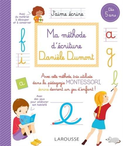 Ma méthode d'écriture Danièle Dumont par Danièle Dumont