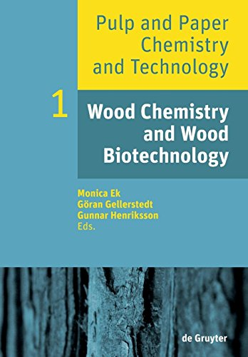 Pulp and Paper Chemistry and Technology: Wood Chemistry and Wood Biotechnology