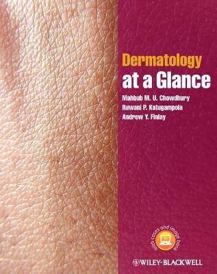 [(Dermatology at a Glance)] [Author: Mahbub M. U. Chowdhury] published on (January, 2013)