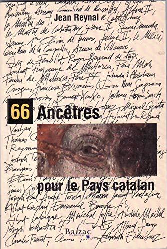 66 ancêtres pour le pays catalan (Collection L'envers du décor)