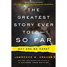 The Greatest Story Ever Told--So Far (English Edition)