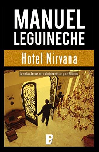 Hotel Nirvana por Manuel Leguineche