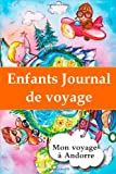 Enfants journal de voyage: Mon voyage à Andorre