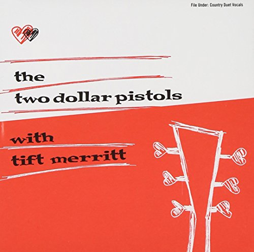 two-dollar-pistols-with-tift-merritt