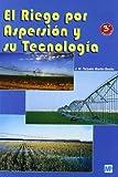 El riego por aspersión y su tecnología