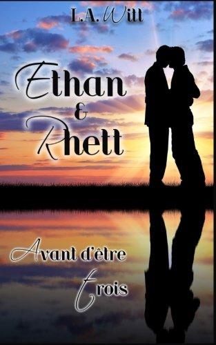Avant d'etre trois: Ethan & Rhett