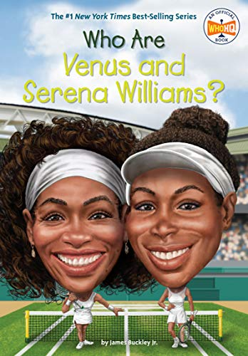 Who Are Venus and Serena Williams?