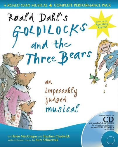 Collins Musicals - Roald Dahl's Goldilocks and the Three Bears: An impeccably judged musical
