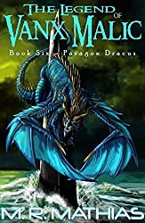 Paragon Dracus: The Legend of Vanx Malic Book Six (English Edition)