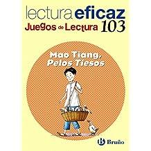 Mao Tiang, Pelos Tiesos Juego Lectura (Castellano - Material Complementario - Juegos De Lectura