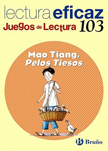 Mao Tiang, Pelos Tiesos Juego Lectura (Castellano - Material Complementario - Juegos De Lectura) - 9788421697955 por Ángel Alonso Gracia