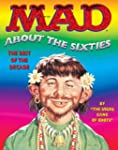 MAD About the 60's (Mad about the Six...