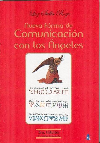 Descargar Libro Nueva forma de comunicacion con los angeles / New way to communicate with angels de Luz Stella Rozo